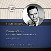 Dimension X, Vol. 1: Classic Radio Collection |  Hollywood 360