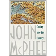 Coming into the Country by John McPhee (1991-04-01)