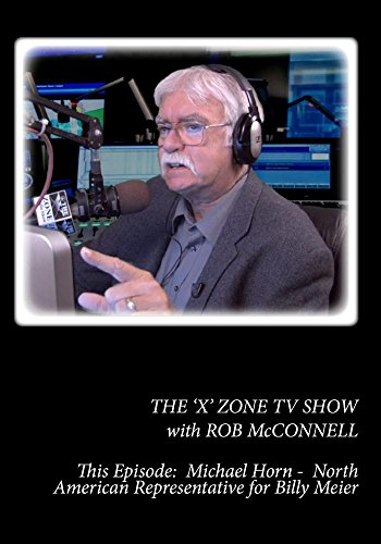 The 'X' Zone TV Show with Rob McConnell