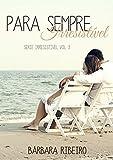 eBook Para Sempre Irresistível: Série Irresistível Volume 03null