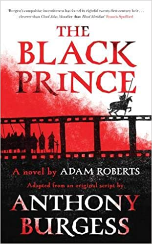 Image result for the black prince by adam roberts