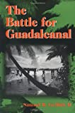 Front cover for the book The Battle for Guadalcanal by Samuel B. Griffith