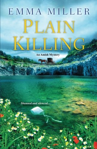 Plain Killing (An Amish Mystery)