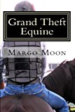 Grand Theft Equine