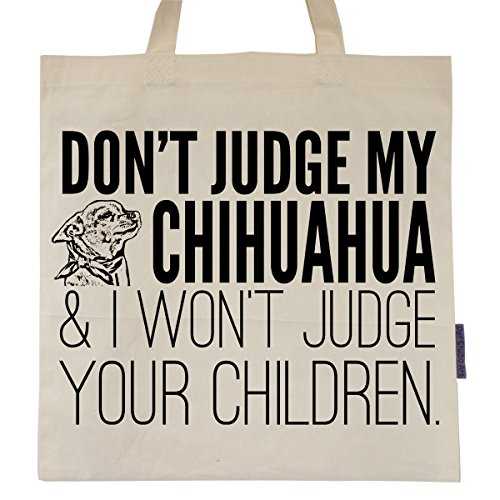 Don t Judge My Chihuahua Tote Bag - Buy Online in Oman.  7a6fc03c71204