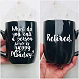 Black 12 Ounce Coffee Mug Cup What do you call a...