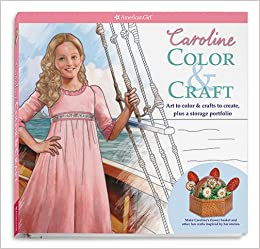 carolines color craft caroline american girl