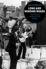 Long and Winding Roads: The Evolving Artistry of the Beatles Paperback