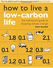 How to Live a Low Carbon Life: The Individual's Guide to Stopping Climate Change