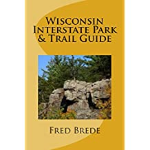 Wisconsin Interstate Park & Trail Guide