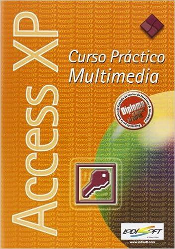 Descargar libros gratis en línea para kindle fire (CD-rom) access xp - curso practico multimedia in Spanish PDF iBook PDB 8495517353