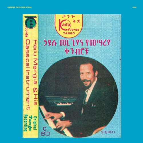 Hailu Mergia & His Classical I...