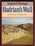 Hadrian's Wall, Stephen Johnson, 0713459581