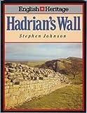 Hadrian's Wall, Stephen Johnson, 0713459581