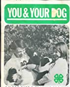 You & Your Dog (4-H Care & Training Project)