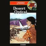 Desert Ordeal: Barclay Family Adventures, Book 3 | Ed Hanson
