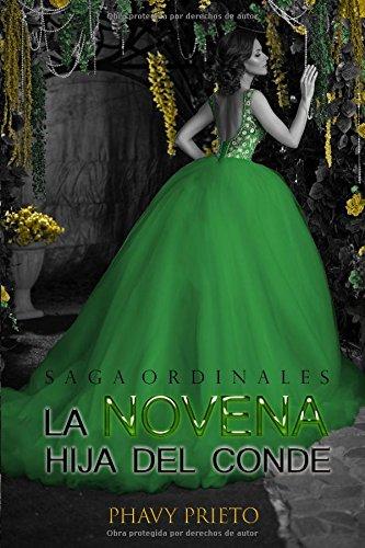 La Novena Hija del Conde (Saga Ordinales) (Spanish Edition) [Phavy Prieto] (Tapa Blanda)