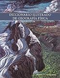 Diccionario Ilustrado de Geografía Físic, Henry T. Conserva, 143895171X