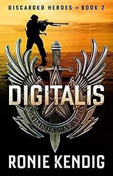 Digitalis (Discarded Heroes Book 2) by [Kendig, Ronie]