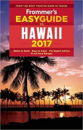 'ZIP' Frommer's EasyGuide To Hawaii 2017 (Easy Guides). device longer sargento McNamara minutos