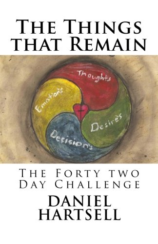 Read Online The Things that Remain: & The Forty Two Day Challenge pdf