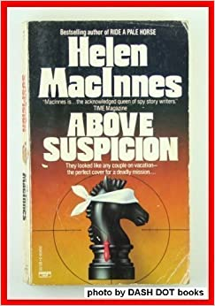 Book Above Suspicion by Helen Macinnes (1985-08-12)