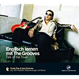 Englisch lernen mit The Grooves: Talk of the Town.Coole Pop & Jazz Grooves / Audio-CD mit Booklet
