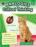 Analogies for Critical Thinking Grd 3, Ruth Foster, 1420631667
