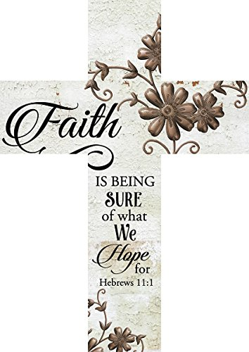 Faith is Being Sure of What We Hope For Hebrews 11:1 Metal Flower 12 x 9 Wood Wall Art Cross