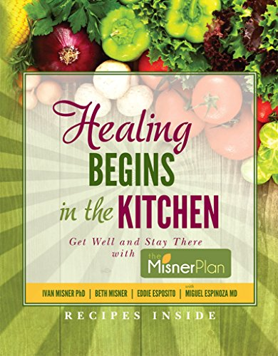 Plan Recovery Eating Cancer (Healing Begins in the Kitchen: Get Well and Stay There with the Misner Plan)