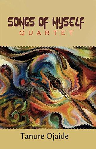 Songs of Myself: Quartet by Kraft Books
