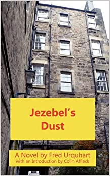 Jezebel's Dust (The Fred Urquhart Collection)