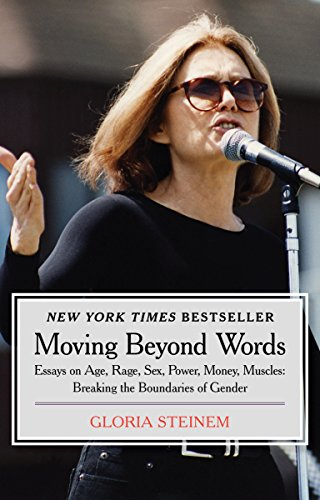 Moving Beyond Words: Essays on Age, Rage, Sex, Power, Money, Muscles: Breaking the Boundaries of Gender cover