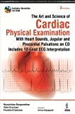 The Art and Science of Cardiac Physical