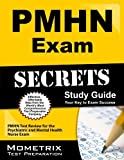 PMHN Exam Secrets Study Guide: PMHN Test Review for the Psychiatric and Mental Health Nurse Exam by PMHN Exam Secrets Test Prep Team (February 14, 2013) Paperback