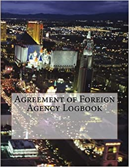 Agreement of Foreign Agency Logbook: 100 Contracts (200 pages)