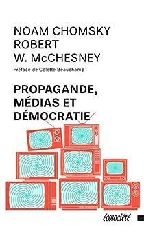 Propagande, médias et démocratie par Chomsky