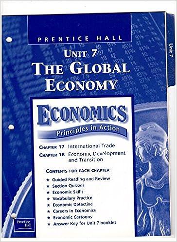 Prentice Hall Unit 7 The Global Economy Economics