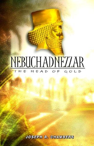 Nebuchadnezzar: The Head Of Gold