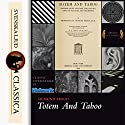Totem And Taboo Audiobook by Sigmund Freud Narrated by Mary Schneider