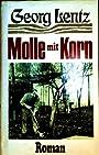 Molle mit Korn - Georg Lentz