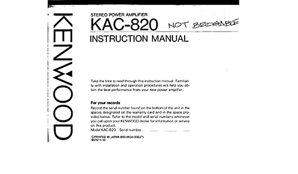 Kenwood Kac 820 Amplifier Owners Instruction Manual Reprint