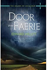 Door into Faerie (The Shards of Excalibur) Paperback