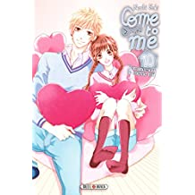 Come to me T10 (French Edition)