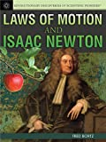 Laws of Motion and Isaac Newton, Fred Bortz, 1477718087