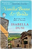 Front cover for the book Vanilla Beans and Brodo: Real Life in the Hills of Tuscany by Isabella Dusi