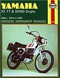 Yamaha XT, TT and SR500 Singles, 499cc. 1975 to 1983, Mansur Darlington and John Haynes, 1850107491