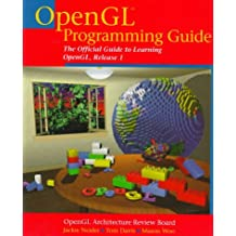 OpenGL® Programming Guide: The Official Guide to Learning OpenGL, Release 1
