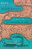Life on the Mississippi, Mark Twain, 1582182639