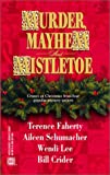 Murder, Mayhem and Mistletoe, Assorted, 0373264011